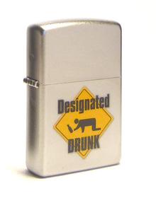 ZIPPO (205 designated drunk)